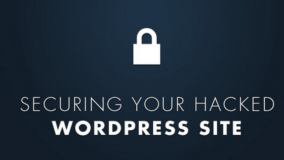 Is Your WordPress Website getting hacked? Here's a guide to secure WordPress